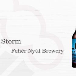 Fehér Nyúl Brewery Calm Storm