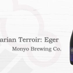Monyo Brewing Co. Hungarian Terroir: Eger